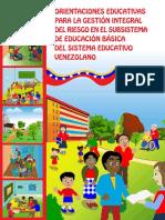 Orientaciones Educativas para la Gestión Integral del Riesgo en el Subsistema de Educación Básica del Sistema Educacitvo Venezolano.pdf