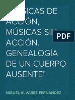 """""""Músicas de acción, músicas sin acción. Genealogía de un cuerpo ausente"""", por Miguel Álvarez-Fernández"""