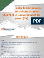 Règlement entre la Commission scolaire francophone du Yukon et le Gouvernement du Yukon