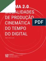ALVES, Marta Pinho. Cinema 2.0 - Modalidade de produção cinemática no tempo do digital..pdf