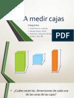 N° 17-A medir cajas.pptx