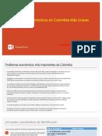 7 Problemas Económicos en Colombia Más Graves.pptx
