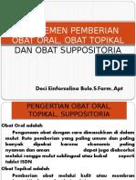 5. MANAJEMEN PEMBERIAN OBAT ORAL, TOPIKAL DAN SUPOSITORIA.pptx