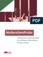 mulheresemprisao-enfrentando-invisibilidade-mulheres-submetidas-a-justica-criminal.pdf