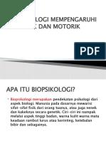 BIOPSIKOLOGI MEMPENGARUHI SENSORIK DAN MOTORIK.pptx