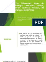 2.6 Diferentes Tipos de Energía Mecánica, Eólica, Solar, Química, Nuclear, De Mareas, Geotérmica