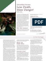Less Death, More Danger!