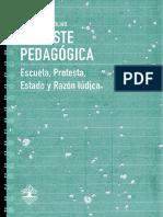 García Olivo, Pedro - La peste pedagógica. Escuela, Protesta, Estado y Razón Lúdica. [Ed. Mar y Tierra. Chile. 2019]