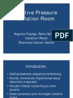 Positive Pressure Isolation Room