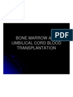 Bone Marrow and Umbilical Cord Blood Tranplantation