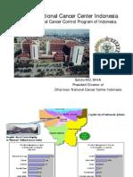 Dharmais National Cancer Center Indonesia, The role in National Cancer Control Program of Indonesia