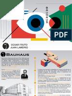 BAUHAUS - Cesar Fruto y Juan Lamadrid
