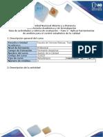 Guia de actividades y rubrica de evaluación - Fase 3 - Aplicar herramientas de análisis para el control estadístico de la calidad