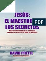 David_Pretel-Jesus-el Maestrp de los Secretos.pdf