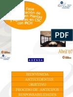 CENTRALIZACION DE ANTICIPOS DE PLANTAS Y AGENCIAS FASE II 070323