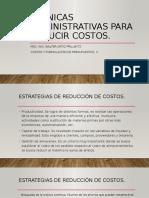 Técnicas administrativas para reducción de costos. 2