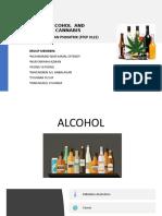 ALCOHOL & CANNABIS
