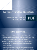ISO History (brief) and basic facts