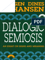 (Advances in Semiotics) Jørgen Dines Johansen - Dialogic Semiosis_ An Essay on Signs and Meanings-Indiana University Press (1993).pdf