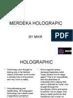 Merdeka Holographic