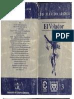 Arango, Luis Alfredo Arango - El Volador