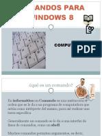 COMANDOS PARA WINDOWS 8