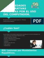 ENFERMEDADES DEGENERATIVAS CAUSADAS POR EL USO DEL COMPUTADOR