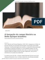 A formação do campo literário na Belle Époque brasileira