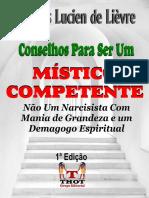 Conselhos Para Ser um Místico Competente - O que você deve saber para evitar a Megalomania e o Inchaço do Ego.pdf