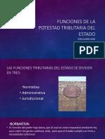 FUNCIONES DE LA POTESTAD TRIBUTARIA DEL ESTADO.pdf