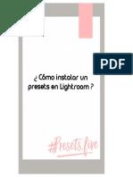 INSTRUCCIONES PASO A PASO PRESETS LIGHTROOM