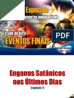 011 Eventos Finais - Enganos Satânicos