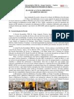 Plano de Acção Biblioteca Escolar Quadriénio 2009 2013