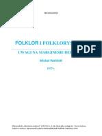 Michał Waliński Folklor i folklorystyka. Uwagi na marginesie definicji