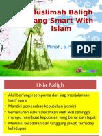 13. Muslimah Baligh yang Smart With Islam_Minah