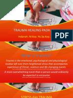 TRAUMA HEALING ANAK DENGAN LUKA BAKAR.pptx