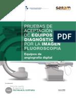 Pruebas Aceptacion Equipos Diagnostico por Imagen - Fluoroscopia- Equipos de Angiografía Digital (1).pdf