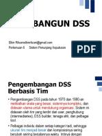 6. Membangun DSS