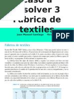 Caso a resolver 3 Fábrica de textiles Scottsville