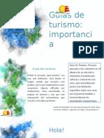 IMPORTANCIA DEL GUIA DE TURISMO.pptx
