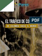El TraiÌfico de CocaiiÌna de Colombia Hacia El Mundo