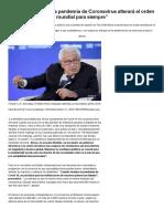 """""""La pandemia de Coronavirus alterará el orden mundial para siempre"""""""