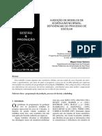 Adoção de Modelos de SCHEDULING no Brasil. Deficiencias do Processo de Escolha