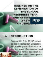 Guidelines on the Implementation of the School Readiness Year End Assessment (Sreya) forKindergarten