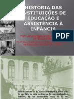 Slides_-_HISTRIA_DAS_INSTITUIES_DE_EDUCAO_INFANTIL_NO_BRASIL