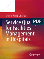 Service Quality for Facilities Management in Hospitals by Low Sui Pheng, Zhu Rui (auth.) (z-lib.org).pdf