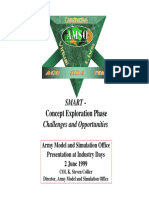 SMART - Concept Exploration Phase Challenges and Opportunities