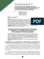 CREACIÓN, INTEGRACIÓN, TRANSFERENCIA Y ASIMILACIÓN EFICIENTE DE CONOCIMIENTO EN REDES - suscriptores