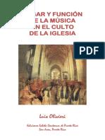 Lugar y Función de la Música en el Culto de la Iglesia. Luis A. Olivieri
