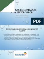 EMPRESAS COLOMBIANAS CON MAYOR VALOR